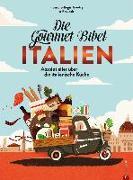 Cover-Bild zu Die Gourmet-Bibel Italien von Gaudry, François-Régis
