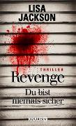 Cover-Bild zu Revenge - Du bist niemals sicher von Jackson, Lisa