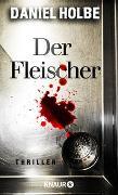 Cover-Bild zu Der Fleischer von Holbe, Daniel