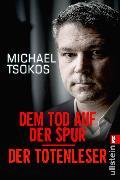 Cover-Bild zu Dem Tod auf der Spur / Der Totenleser (eBook) von Tsokos, Michael