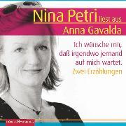 Cover-Bild zu Gavalda, Anna: Ich wünsche mir, daß irgendwo jemand auf mich wartet (Audio Download)