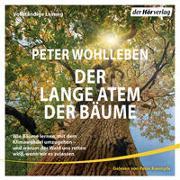 Cover-Bild zu Der lange Atem der Bäume von Wohlleben, Peter