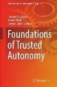 Cover-Bild zu Foundations of Trusted Autonomy von Abbass, Hussein A. (Hrsg.)