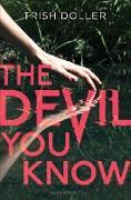 Cover-Bild zu The Devil You Know (eBook) von Doller, Trish