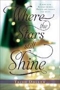 Cover-Bild zu Where the Stars Still Shine von Doller, Trish