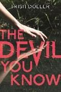 Cover-Bild zu The Devil You Know von Doller, Trish