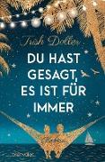 Cover-Bild zu Du hast gesagt, es ist für immer (eBook) von Doller, Trish
