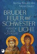 Cover-Bild zu Kreidler-Kos, Martina: Bruder Feuer und Schwester Licht
