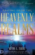 Cover-Bild zu Praying from the Heavenly Realms von Zadai, Kevin L.