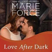 Cover-Bild zu Love After Dark - Gansett Island, Book 13 (Unabridged) (Audio Download) von Force, Marie