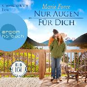 Cover-Bild zu Nur Augen für dich - Lost in Love. Die Green-Mountain-Serie, (Ungekürzt) (Audio Download) von Force, Marie