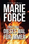 Cover-Bild zu First Love - Dieses Mal für immer (eBook) von Force, Marie