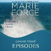 Cover-Bild zu Gansett Island Episode 2: Kevin & Chelsea - Gansett Island, Book 18 (Unabridged) (Audio Download) von Force, Marie
