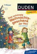 Cover-Bild zu Holthausen, Luise: Duden Leseprofi - Das schönste Weihnachtsgeschenk der Welt, 1. Klasse