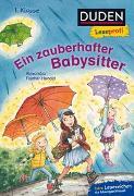 Cover-Bild zu Fischer-Hunold, Alexandra: Duden Leseprofi - Ein zauberhafter Babysitter, 1. Klasse