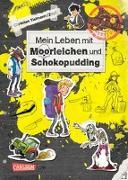 Cover-Bild zu Tielmann, Christian: School of the dead 4: Mein Leben mit Moorleichen und Schokopudding