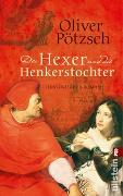 Cover-Bild zu Pötzsch, Oliver: Der Hexer und die Henkerstochter