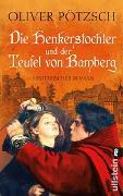 Cover-Bild zu Pötzsch, Oliver: Die Henkerstochter und der Teufel von Bamberg