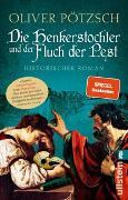 Cover-Bild zu Pötzsch, Oliver: Die Henkerstochter und der Fluch der Pest