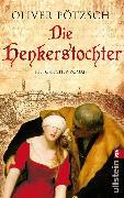 Cover-Bild zu Pötzsch, Oliver: Die Henkerstochter (eBook)