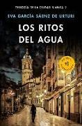 Cover-Bild zu Los Ritos del Agua / The Water Rituals (White City Trilogy. Book 2) von Sáenz, Eva Garcia