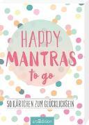 Cover-Bild zu Happy Mantras to go