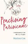 Cover-Bild zu Practising Parisienne von Cox, Marissa