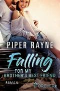 Cover-Bild zu Falling for my Brother's Best Friend von Rayne, Piper