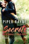 Cover-Bild zu Secrets of a Small Town Girl (eBook) von Rayne, Piper