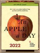 Cover-Bild zu An Apple a Day Kalender 2022 von Rädeker, Jochen