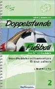 Cover-Bild zu Doppelstunde Fußball von Memmert, Daniel