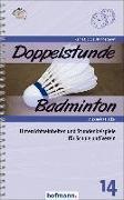 Cover-Bild zu Doppelstunde Badminton von Heckel, Alexandra