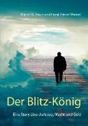 Cover-Bild zu Der Blitz-König von Braun, Walter W.
