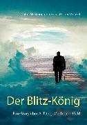 Cover-Bild zu Der Blitz-König (eBook) von Braun, Walter W.
