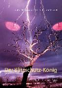 Cover-Bild zu Der Blitzschutz-König (eBook) von Braun, Walter W.