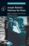 Cover-Bild zu Joseph Rotblat: Visionary for Peace von Braun, Reiner