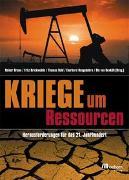 Cover-Bild zu Kriege um Ressourcen von Braun, Reiner (Hrsg.)