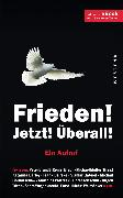 Cover-Bild zu Frieden! Jetzt! Überall! (eBook) von Müller, Michael