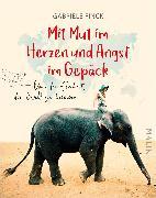 Cover-Bild zu Finck, Gabriele: Mit Mut im Herzen und Angst im Gepäck