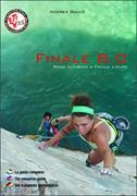 Cover-Bild zu Finale 8.0. Rock climbing a Finale Ligure. Ediz. italiana, inglese e tedesca von Gallo, Andrea