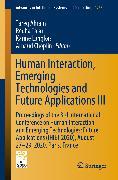 Cover-Bild zu Human Interaction, Emerging Technologies and Future Applications III (eBook) von Ahram, Tareq (Hrsg.)