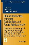 Cover-Bild zu Human Interaction, Emerging Technologies and Future Applications IV (eBook) von Ahram, Tareq (Hrsg.)