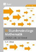 Cover-Bild zu 55 Stundeneinstiege Mathematik von Knipp, Martina