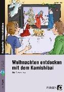 Cover-Bild zu Weihnachten entdecken mit dem Kamishibai von Knipp, Martina