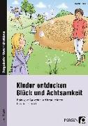 Cover-Bild zu Kinder entdecken Glück und Achtsamkeit von Knipp, Martina