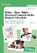 Cover-Bild zu Prüfen - Üben - Prüfen ... Klassenziel erreicht mit der Deutsch-Fahrschule Klasse 2 von Knipp, Martina