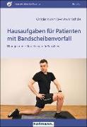 Cover-Bild zu Hausaufgaben für Patienten mit Bandscheibenvorfall von Kunert, Christian