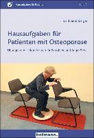 Cover-Bild zu Hausaufgaben für Patienten mit Osteoporose von Jansenberger, Harald
