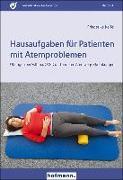 Cover-Bild zu Hausaufgaben für Patienten mit Atemproblemen von Keifel, Friederike