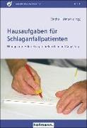 Cover-Bild zu Hausaufgaben für Schlaganfallpatienten von Hellmann, Günther (Hrsg.)
